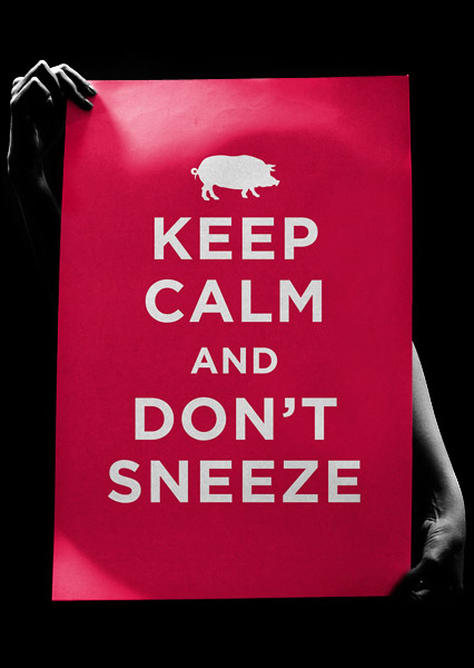 KEEP_CALM_AND_DON'T_SNEEZE